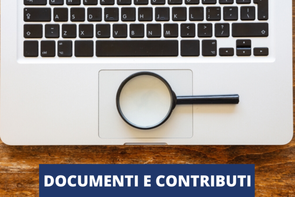 DOCUMENTI E CONTRIBUTI